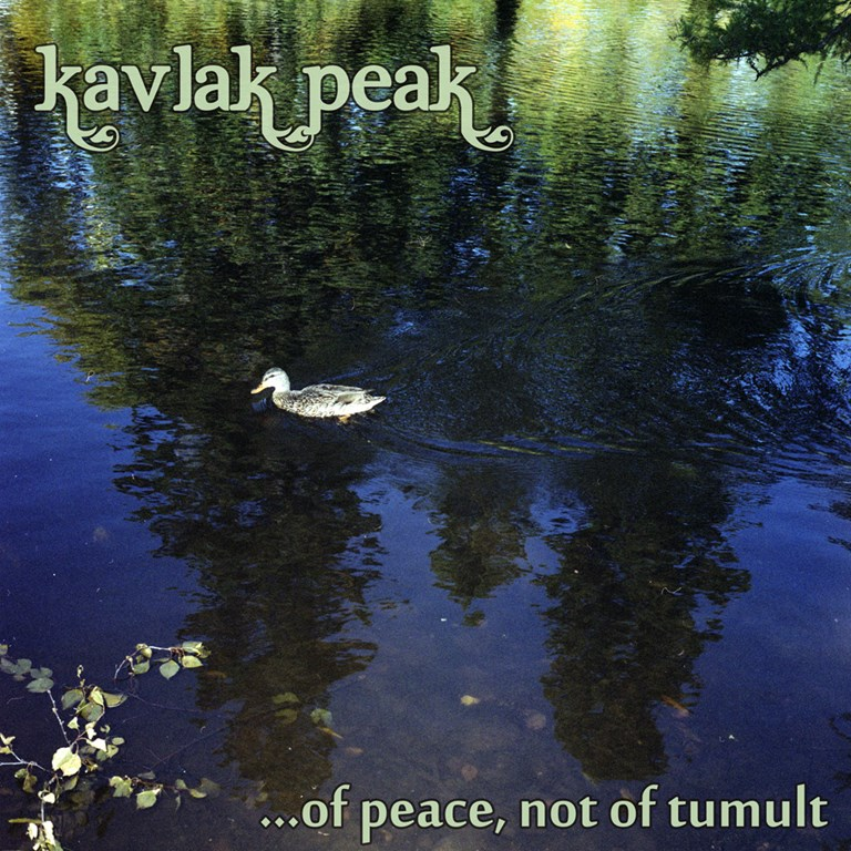 Kavlak Peak - ...of peace, not of tumult