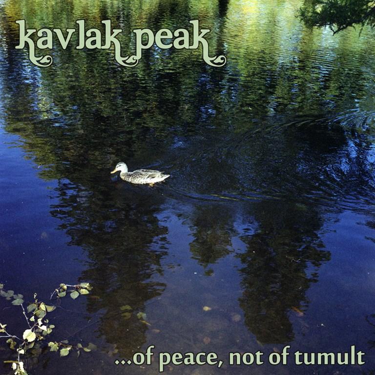 Kavlak Peak - ...of peace, not of tumult