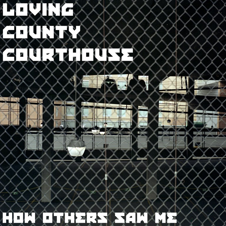 Loving County Courthouse - How Others Saw me