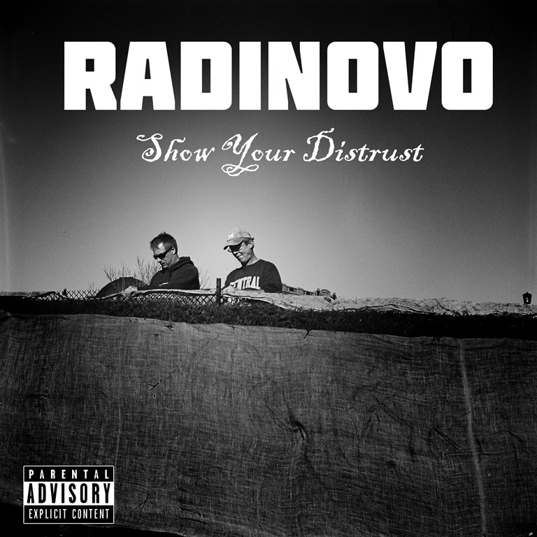 Radinovo - Show Your Distrust