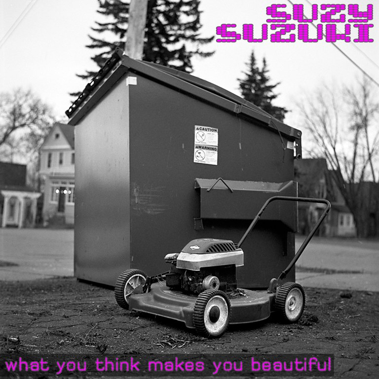 Suzy Suzuki - What you think makes you beautiful